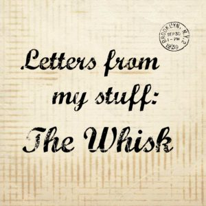 The Whisk