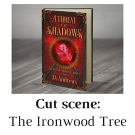 A Threat of shadows cut scene ironwood tree