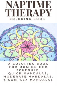 Naptime Therapy a coloring book for mom on her schedule.