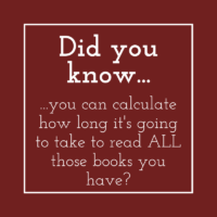 Did you know you can see how long it's going to take you to read all those books?