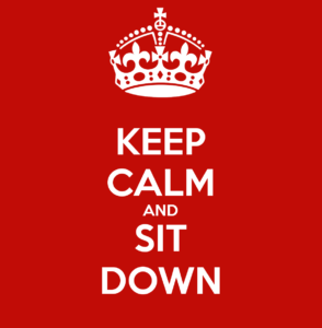 keep-calm-and-sit-down-227